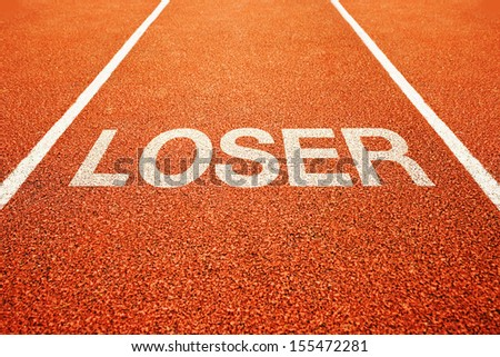 Loser lane. Word Loser on athletics running track