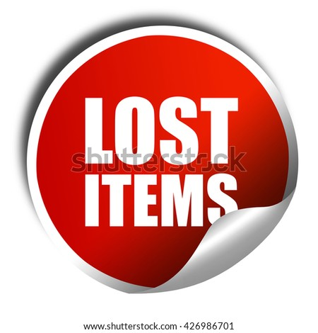 lost items, 3D rendering, a red shiny sticker - stock photo