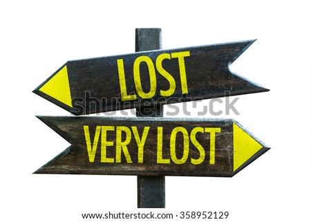 Lost - Very Lost signpost isolated on white background - stock photo