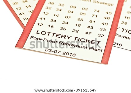 Lottery ticket retirement plan on white background. - stock photo