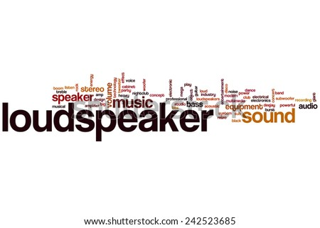 Loudspeaker word cloud concept with sound music related tags - stock photo