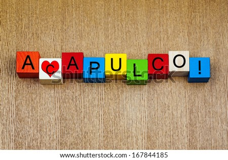 Love Acapulco, Mexico, sign series for cities, travel, vacations and place names. - stock photo