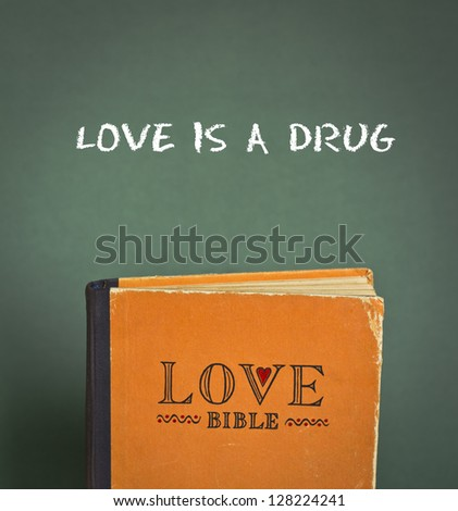 Love Bible with love commandments, metaphors and quotes