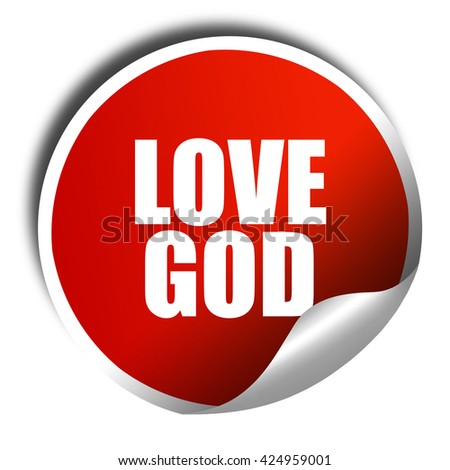love god, 3D rendering, red sticker with white text - stock photo