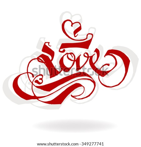 LOVE original custom hand lettering typography background for romantic photo cards/ party invitations for Christmas Holidays - stock photo