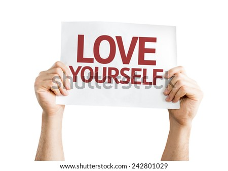 Love Yourself card isolated on white background - stock photo