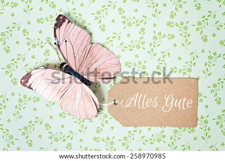 lovely greeting card - german for all the best - stock photo