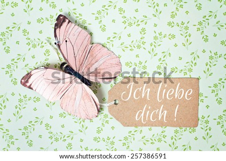 lovely greeting card - german for i love you - stock photo