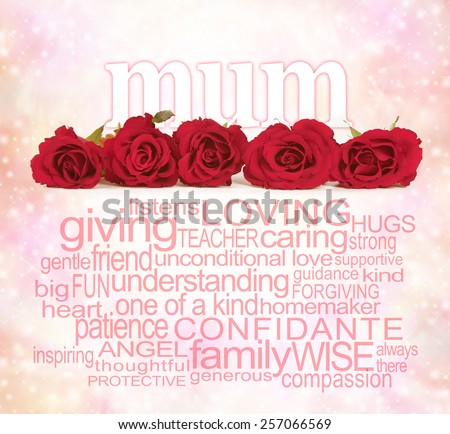 Loving Words for Mother's Day - Single row of five red rose heads with the word 'mum' emerging from behind on a pink bokeh background and a mum related word cloud beneath the roses - stock photo