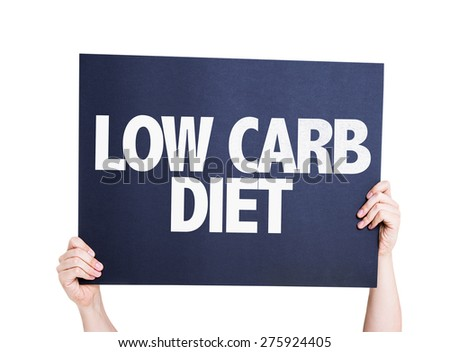 Low Carb Diet card isolated on white - stock photo