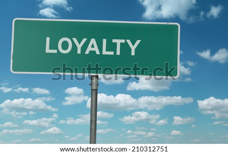Loyalty creative sign - stock photo