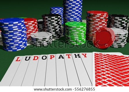 Ludopathy. Gambling Addiction. Cards with Ludopathy letters on the game table with casino tokens or chips, and money. 3D Rendering.