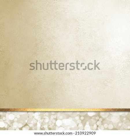 luxurious beige white background layout, bubbles or bokeh design on bottom footer panel with vintage paper texture and gold ribbon  - stock photo