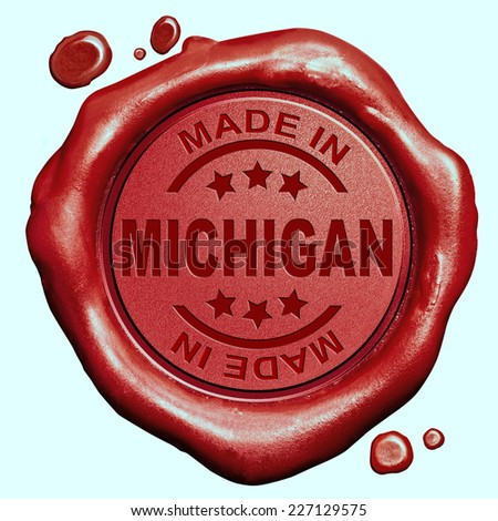Made in Michigan red wax seal or stamp, quality label - stock photo