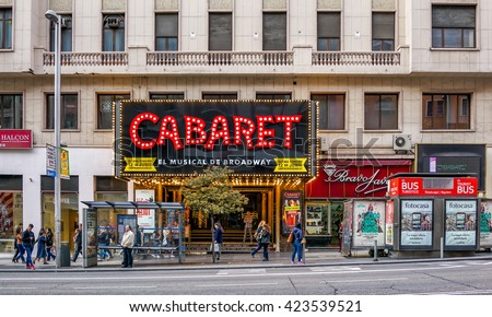 MADRID, SPAIN - MAY 09, 2016 :  Gran Via street (Great Way) and theater  entrance in  Madrid, Spain.