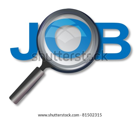 Magnifying glass and text 'job'. Concept of searching job
