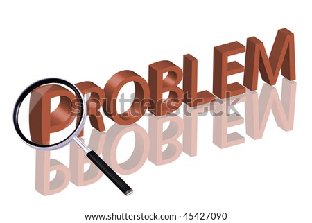 Magnifying glass enlarging part of red 3D word with reflection problem button problem icon solve problem solving - stock photo