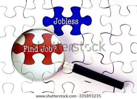Magnifying Glass Searching Missing Puzzle Find Job And Jobless. - stock photo