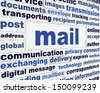 Mail creative message concept. Modern communication method design - stock photo