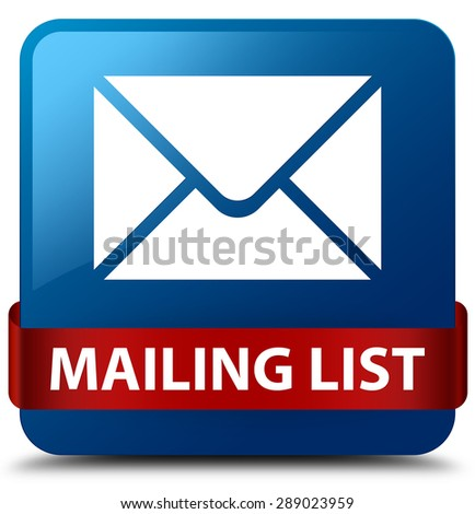 Mailing list blue square button - stock photo