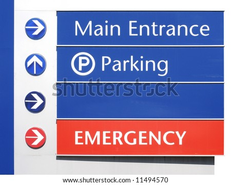Main Entrance, Parking, and Emergency Sign