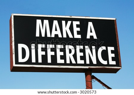 Make a Difference Sign - stock photo