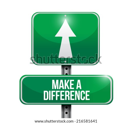 make a difference sign illustration design over a white background - stock photo