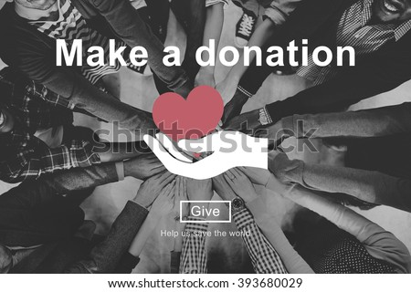 Make a Donation Charity Donate Contribute Give Concept - stock photo