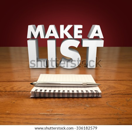 Make a List 3d words on table with pad of paper and pen to illustrate a need to itemize priorities or things to buy, tasks to do or projects - stock photo