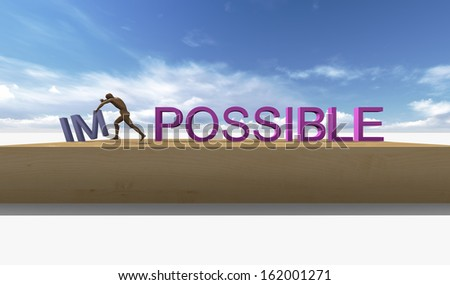 Make it possible. Motivational concept made in 3d software - stock photo