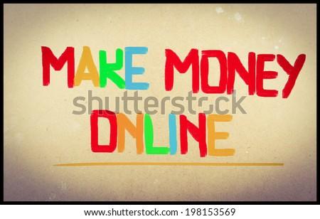 Make Money Online Concept - stock photo
