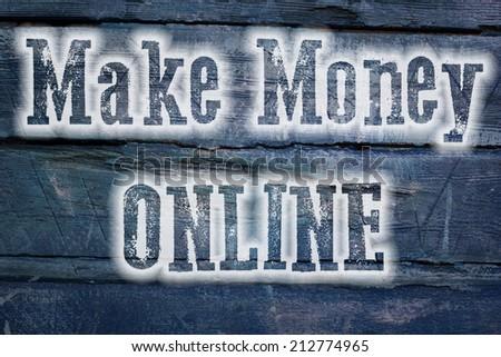 Make Money Online TEXT - stock photo