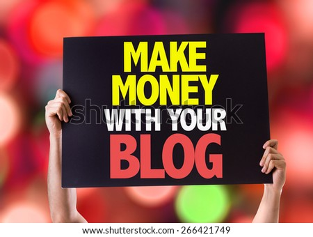 Make Money With Your Blog card with bokeh background - stock photo