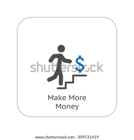 Make More Money Icon. Business Concept. Flat Design. Isolated Illustration. - stock photo