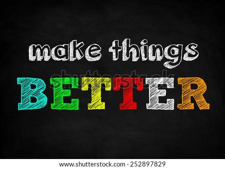 make things better - stock photo