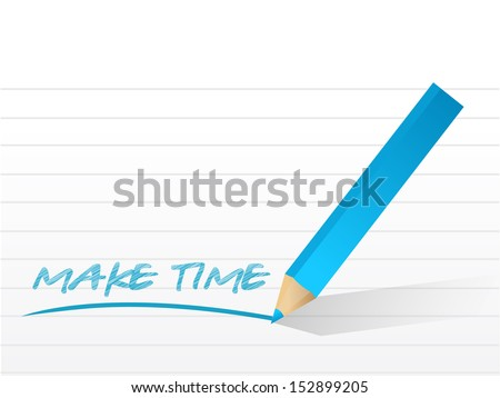 make time message written on a notepad paper - stock photo