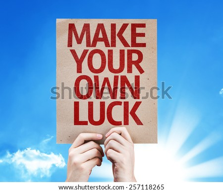 Make Your Own Luck card with sky background - stock photo