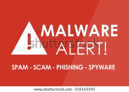 MALWARE Alert concept - white letters and triangle with exclamation mark - stock photo