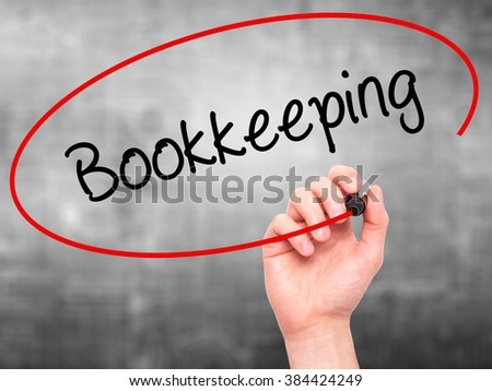 Man Hand writing Bookkeeping with black marker on visual screen. Isolated on background. Business, technology, internet concept. Stock Photo - stock photo