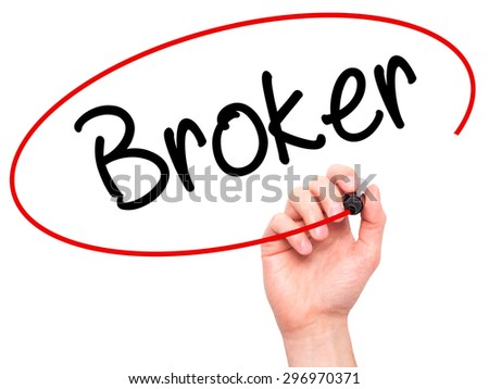 Man Hand writing Broker with black marker on visual screen. Isolated on white. Business, technology, internet concept. Stock Photo - stock photo