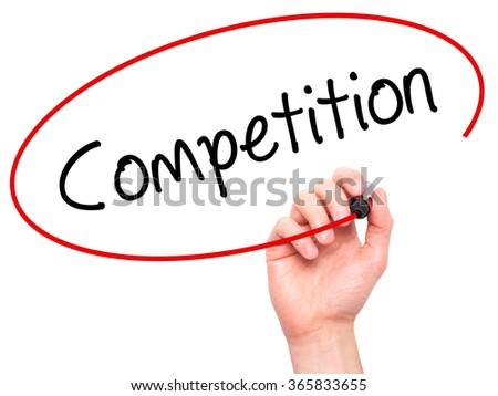 Man Hand writing Competition  with black marker on visual screen. Isolated on background. Business, technology, internet concept. Stock Photo - stock photo