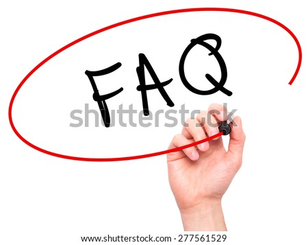 Man Hand writing FAQ - Frequently Asked Questions with marker on transparent wipe board. Isolated on white. Business, internet, technology concept.  Stock Photo