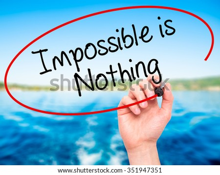 nothing is impossible in this world essay