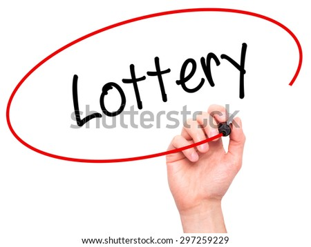 Man Hand writing Lottery  with black marker on visual screen. Isolated on white. Business, technology, internet concept. Stock Photo - stock photo