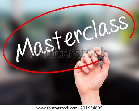 Man Hand writing Masterclass with black marker on visual screen. Isolated on office. Education technology, internet concept. Stock Image - stock photo