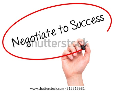 Man Hand writing Negotiate to Success with black marker on visual screen. Isolated on white. Business, technology, internet concept. Stock Photo - stock photo