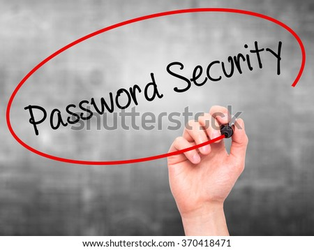 Man Hand writing Password Security with black marker on visual screen. Isolated on background. Business, technology, internet concept. Stock Photo - stock photo