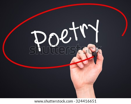 Man Hand writing Poetry  with black marker on visual screen. Isolated on black. Business, technology, internet concept. Stock Photo - stock photo