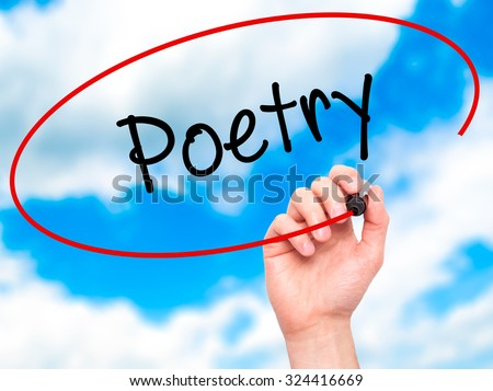 Man Hand writing Poetry  with black marker on visual screen. Isolated on sky. Business, technology, internet concept. Stock Photo - stock photo