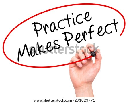 practice makes a man perfect essay for kids See practice defined for kids examples of practice in a sentence  practice makes perfect b: the condition of being proficient through systematic exercise.